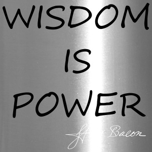 Wisdom is power - Travel Mug