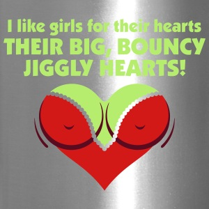 I Like Girls With Big,Bouncy Jiggly Hearts! - Travel Mug