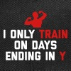 Train Days Ending Y Gym Quote - Snap-back Baseball Cap