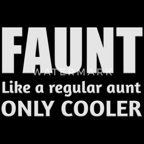 e3c6cbbf Faunt Like A Regular Aunt Only Cooler Definition Snapback Cap ...