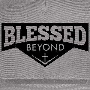 Blessed Beyond - Snap-back Baseball Cap