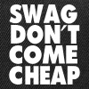 SWAG DON'T COME CHEAP - Snap-back Baseball Cap