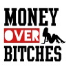 MONEY OVER BITCHES - Men's Premium T-Shirt