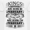 Real Kings Are Born On February 18 - Men's Premium T-Shirt