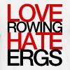 Love Rowing Hate Ergs - Men's Premium T-Shirt