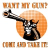 Want My Gun Come And Take It - Men's Premium T-Shirt