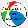Beach Ball Size Lady Nuts - Men's Premium T-Shirt