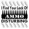 I Find Your Lack Of Ammo Disturbing  - Men's Premium T-Shirt
