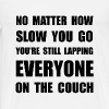 Lapping Everyone On Couch - Men's Premium T-Shirt