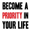 Become priority in your life - Men's Premium T-Shirt