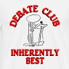 Debate Club Inherently Best - Men's Premium T-Shirt