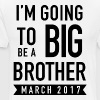 I'm going to be a big brother march 2017 - Men's Premium T-Shirt