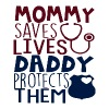 mommy saves lives daddy protects them t-shirts - Men's Premium T-Shirt