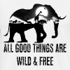 All good things are wild and free - Men's Premium T-Shirt