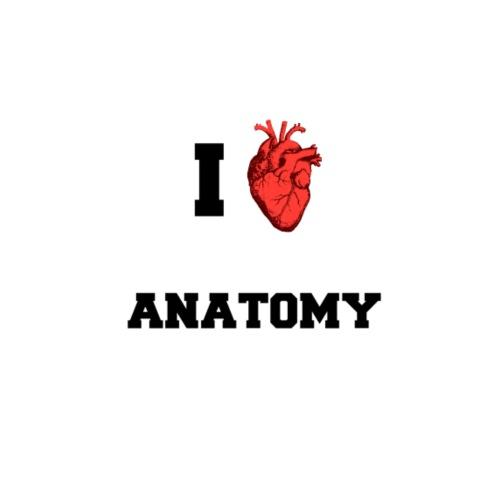 I Love Anatomy By Youllfind Spreadshirt