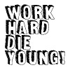 work hard die young - Men's Premium T-Shirt