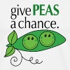 give PEAS a chance. - Men's Premium T-Shirt