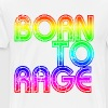 Born To Rage - Men's Premium T-Shirt