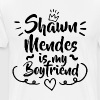 Shawn Mendes Is My Boyfriend - Men's Premium T-Shirt