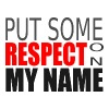 Respect My Name Text - Men's Premium T-Shirt