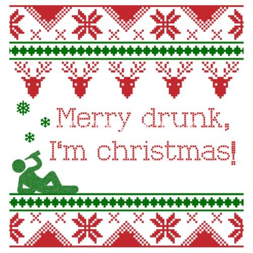 merry drunk im christmas xmas present fun by tom and carls spreadshirt - Merry Drunk Im Christmas