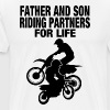 FATHER AND SON RIDING PARTNERS FOR LIFE - Men's Premium T-Shirt