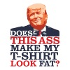 Donald Trump = Ass Hat - Men's Premium T-Shirt