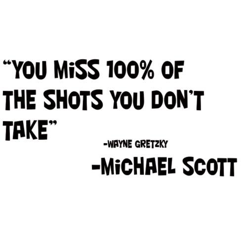 Michael Scott Wayne Gretzky Quote By Paradocx Spreadshirt Extraordinary Michael Scott Wayne Gretzky Quote