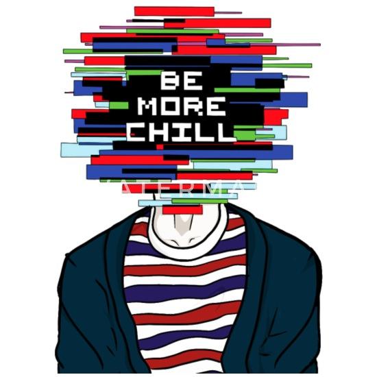 Be More Chill Men's Premium T-Shirt | Spreadshirt