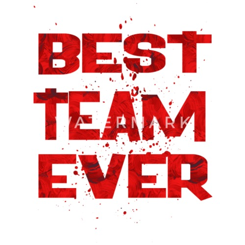 best team ever 1 by champ 111 spreadshirt