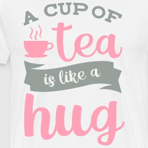 A Cup of Tea is like a Hug - Men's Premium T-Shirt