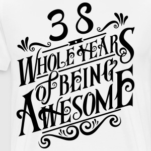 38 Whole Years of Being Awesome - Men's Premium T-Shirt