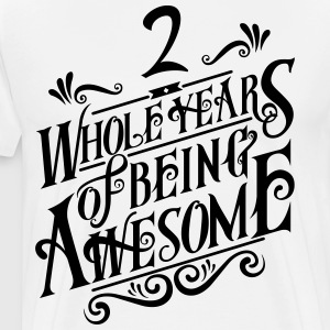 2 Whole Years of Being Awesome - Men's Premium T-Shirt