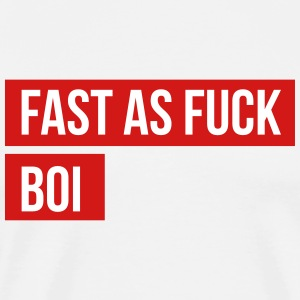 Fast as fuck boi Rainbow Six Siege meme - Men's Premium T-Shirt