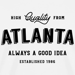 Atlanta - always a good idea - Men's Premium T-Shirt