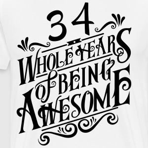 34 Whole Years of Being Awesome - Men's Premium T-Shirt