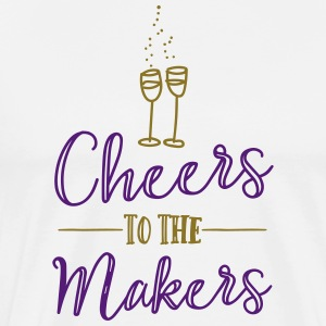 Cheers to the Makers - Men's Premium T-Shirt