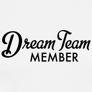 Dream Team Member - Men's Premium T-Shirt