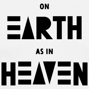 On earth as in heaven - Men's Premium T-Shirt