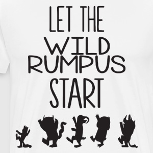 Let The Wild Rumpus Start Where The Wild Things Ar - Men's Premium T-Shirt