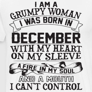 i am a grumpy woman i was born in december with my - Men's Premium T-Shirt