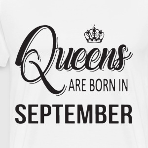 Queens are born in september t-shirts - Men's Premium T-Shirt