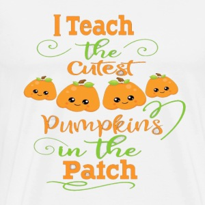 Halloween Teachers T-Shirt- Cutest Pumpkins - Men's Premium T-Shirt