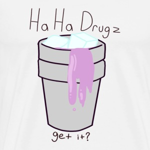 HA HA DRUGZ do you get it? - Men's Premium T-Shirt
