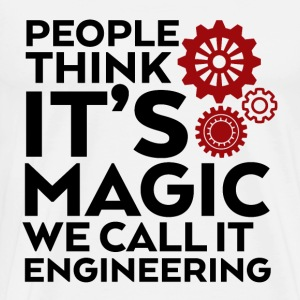 Funny Engineer Quote We Call It Engineering