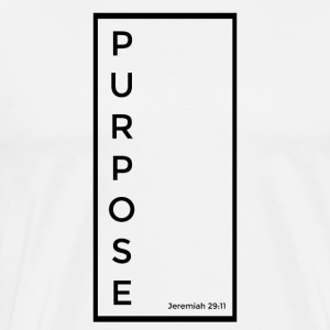 PURPOSE - Men's Premium T-Shirt