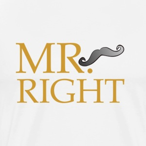 Mr Right - Men's Premium T-Shirt