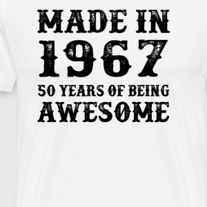 Made In 1967 50 Years Of Being Awesome - Men's Premium T-Shirt