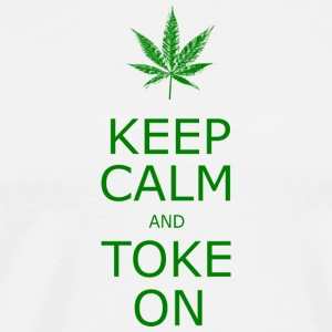 KEEP CALM TOKE ON - Men's Premium T-Shirt