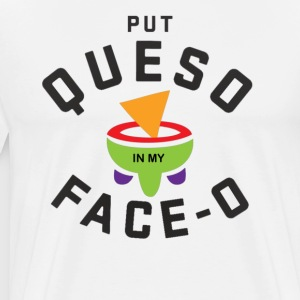 Put Queso Face-0 T-Shirt - Men's Premium T-Shirt